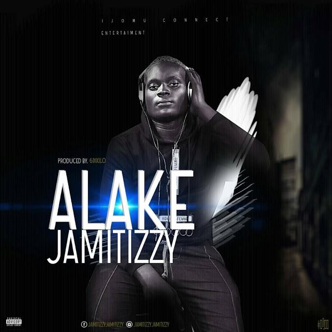 Jamitizy - ALAKÉ (prod by 6ixkilo)