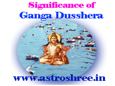 astrology importance of ganga dusshera