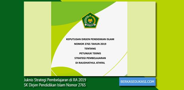 Juknis Strategi Pembelajaran di RA 2019 SK Dirjen Pendidikan Islam Nomor 2765 Tahun 2019