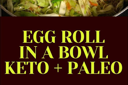 Egg Roll in a Bowl | Keto + Paleo