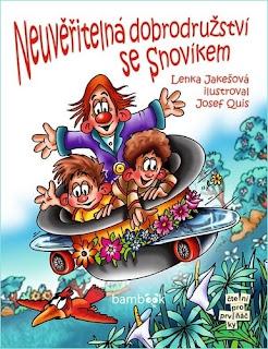 Neuvěřitelné dobrodružství se Snovíkem (Lenka Jakešová, ilustrace Josef Quis, nakladatelství Grada Bambook), dětská knížka, pohádka, obálka