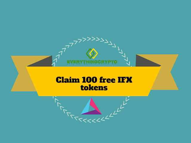 Claim 100 free IFX tokens (15$)