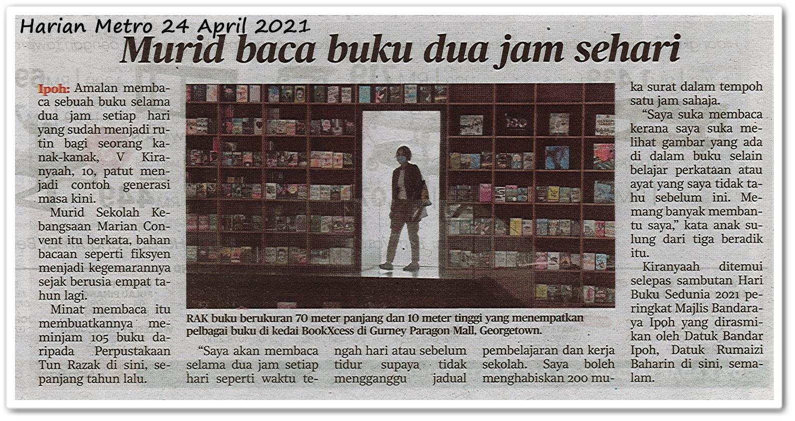 Murid baca buku dua jam sehari - Keratan akhbar Harian Metro 24 April 2021