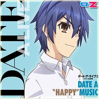 """Date A Live II - Date A """"HAPPY"""" Music (OST2)"""
