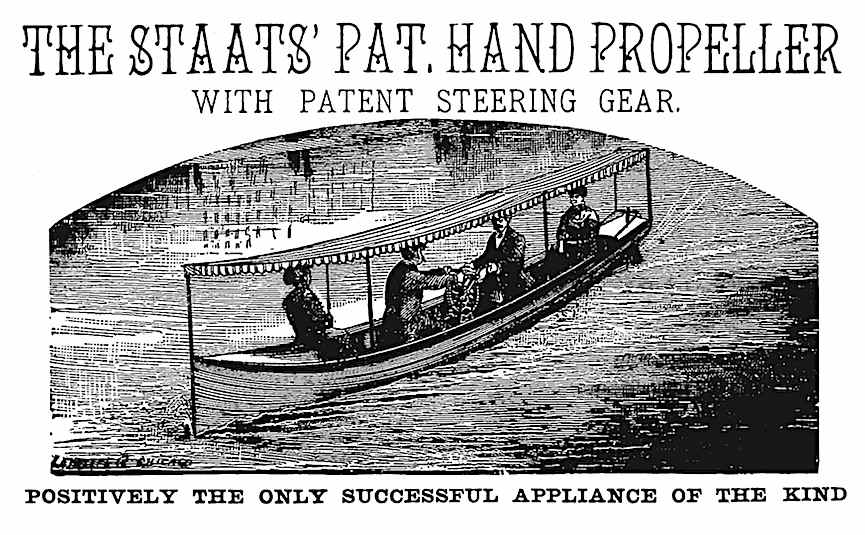 the 1886 Staats hand propeller for pleasure boating, an illustration from an advertisement