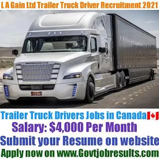 L A Gain Ltd Trailer Truck Driver Recruitment 2021-22