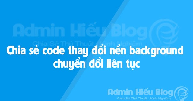 Chia s code thay i n n background chuy n i li n t c for Code html lien nouvelle fenetre