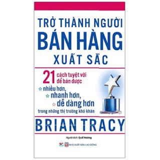 Trở Thành Người Bán Hàng Xuất Sắc (Tái Bản 2020) ebook PDF EPUB AWZ3 PRC MOBI