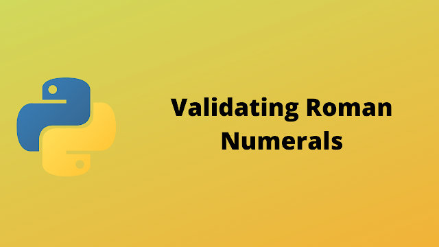 HackerRank Validating Roman Numerals solution in python