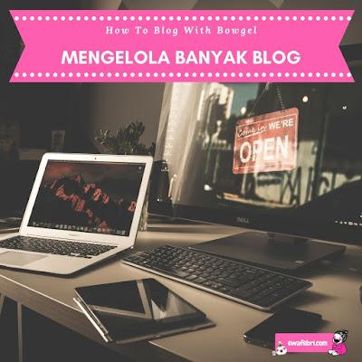 mengelola banyak blog