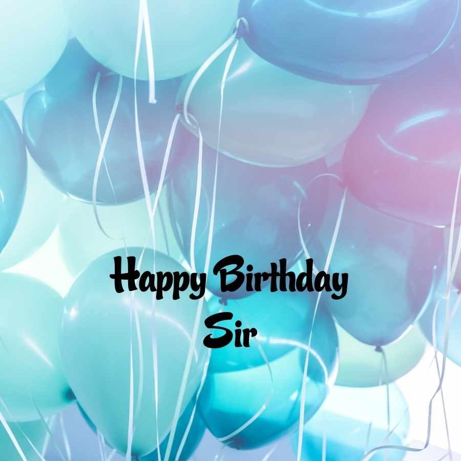 happy birthday wishes sir