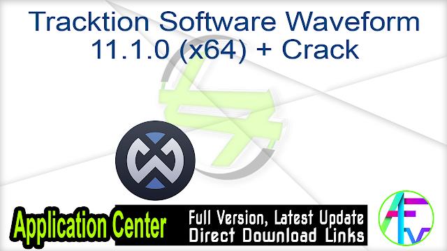 Tracktion Software Waveform 11.1.0 (x64) + Crack