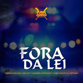 Flava Sava - Fora Da Lei (Rap)