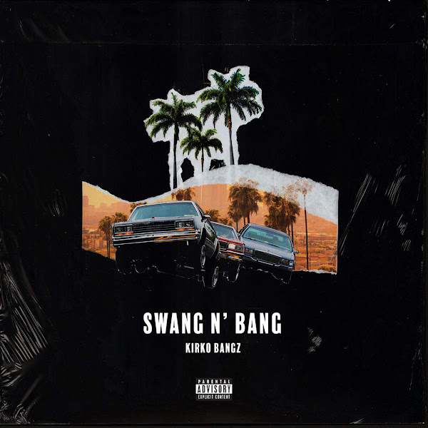 Kirko Bangz - Swang N Bang - Single Cover