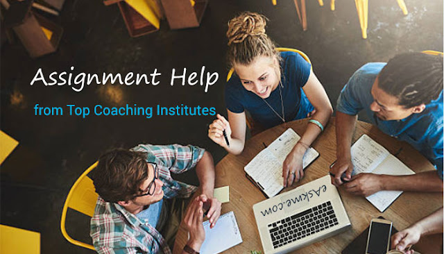 Get Assignment Help from Top Coaching Institutes: eAskme