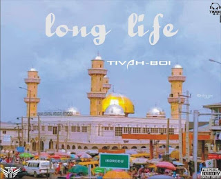 MUSIC: Tivah Boi – Long Life