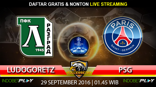 Prediksi Ludogorets Razgrad vs PSG 29 September 2016 (Liga Champions)
