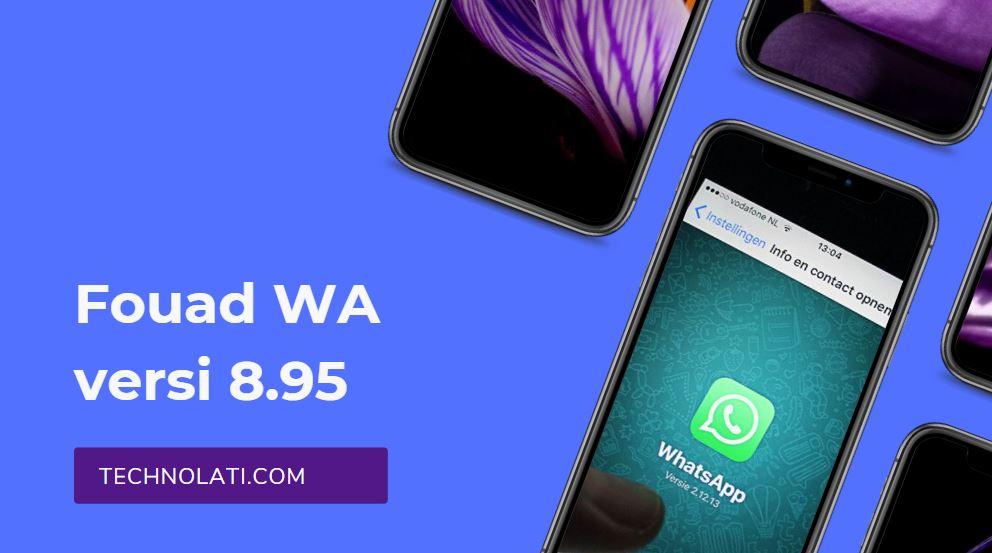 download fouad wa v8 95 terbaru 2021