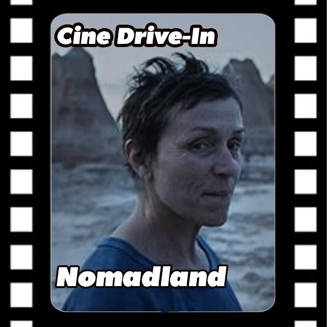 Cine Drive-in #17 - Nomadland