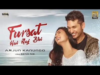 Fursat Hai Aaj Bhi Full Song Lyrics | New Hindi Songs 2020