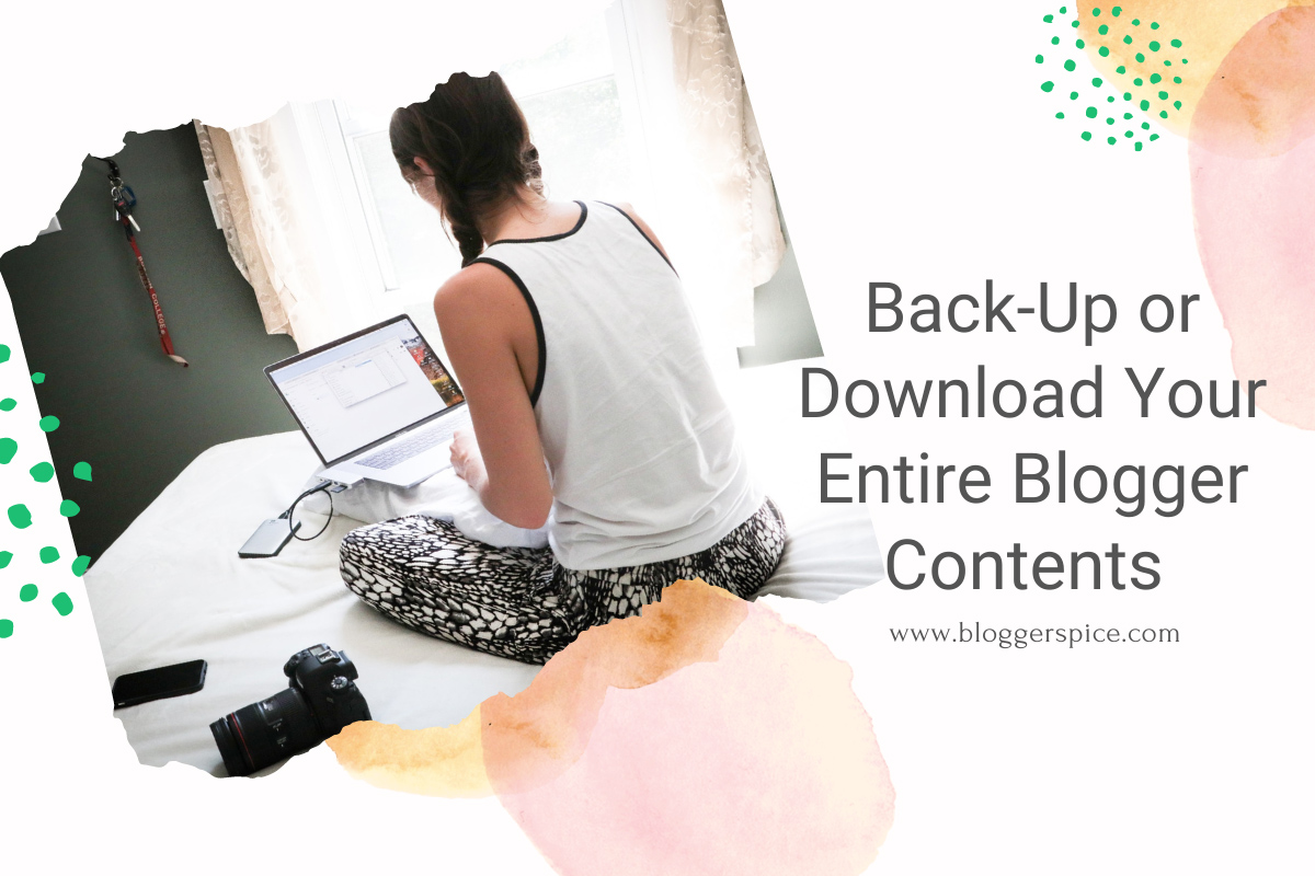 Back up or import your blog - Blogger Help - Google Support