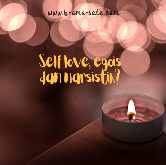 Self Love, Egois atau Narsistik?