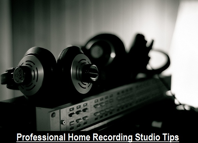 Home Recording Studio Tips
