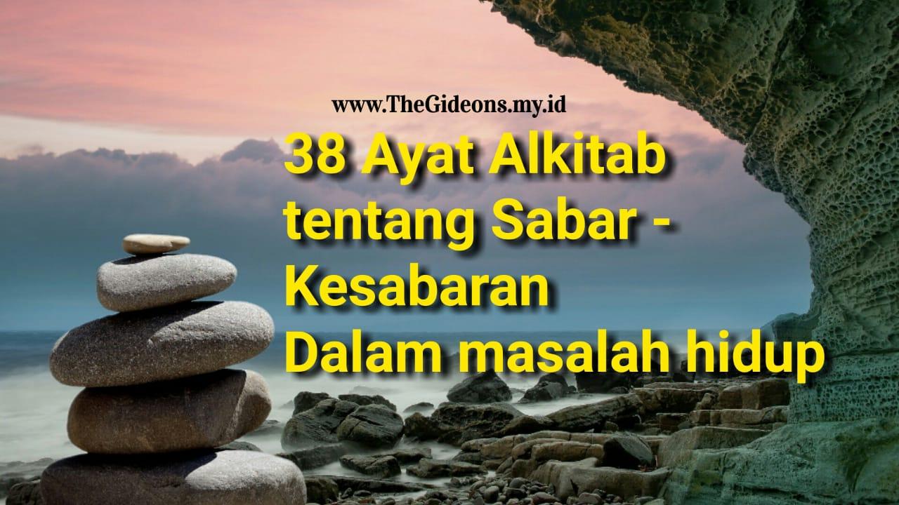 38 Ayat Alkitab Tentang Sabar Kesabaran Dalam Masalah Hidup Thegideons My Id