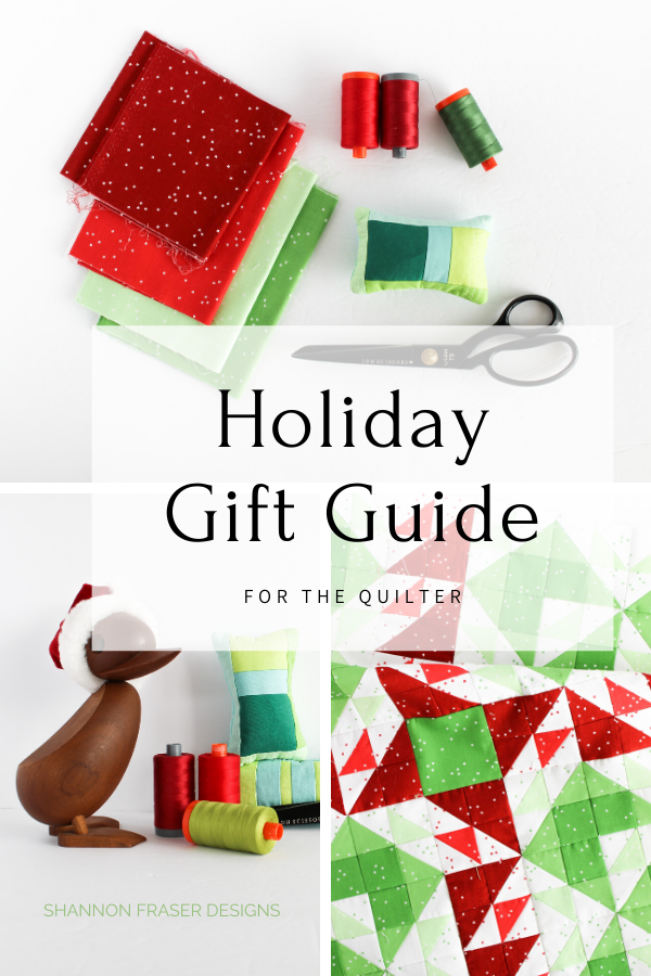 2019 Holiday Gift Guide for the Modern Quilter | Shannon Fraser Designs #giftguide #holidaygiftguide #quilters #quilting #christmaswishlist #giftideasforquilters