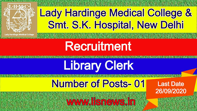 Library Clerk at Director, Lady Hardinge Medical College & Smt. S.K. Hospital, New Delhi
