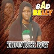 [Music] Thunder Boy - Bad Belly