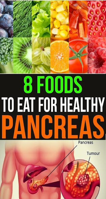 8 Foods to Eat for Healthy Pancreas