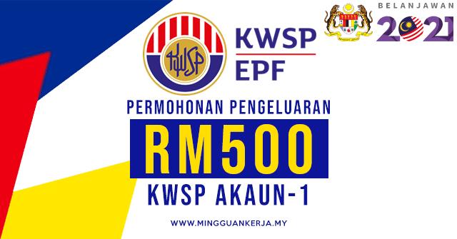 Rujuk Permohonan Pengeluaran Rm500 Kwsp Akaun 1 Mingguan Kerja