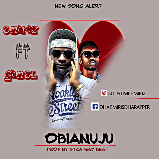 MUSIC: Emiriz ft Gimel - Obianuju (mix. Strategy)