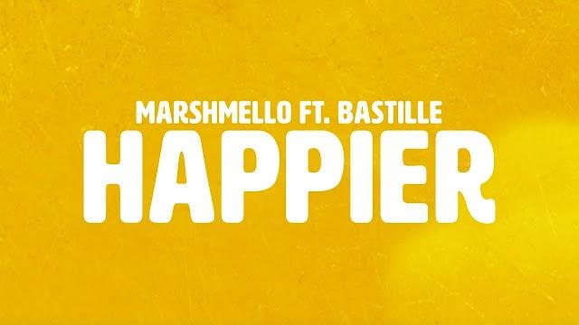 HAPPIER LYRICS BY MARSHMELLO AND BASTILLE