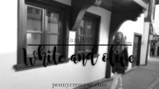 Peony Crescent: { Fashion } White and olive.