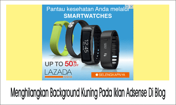 Background Kuning Pada Iklan Adsense Di Blog