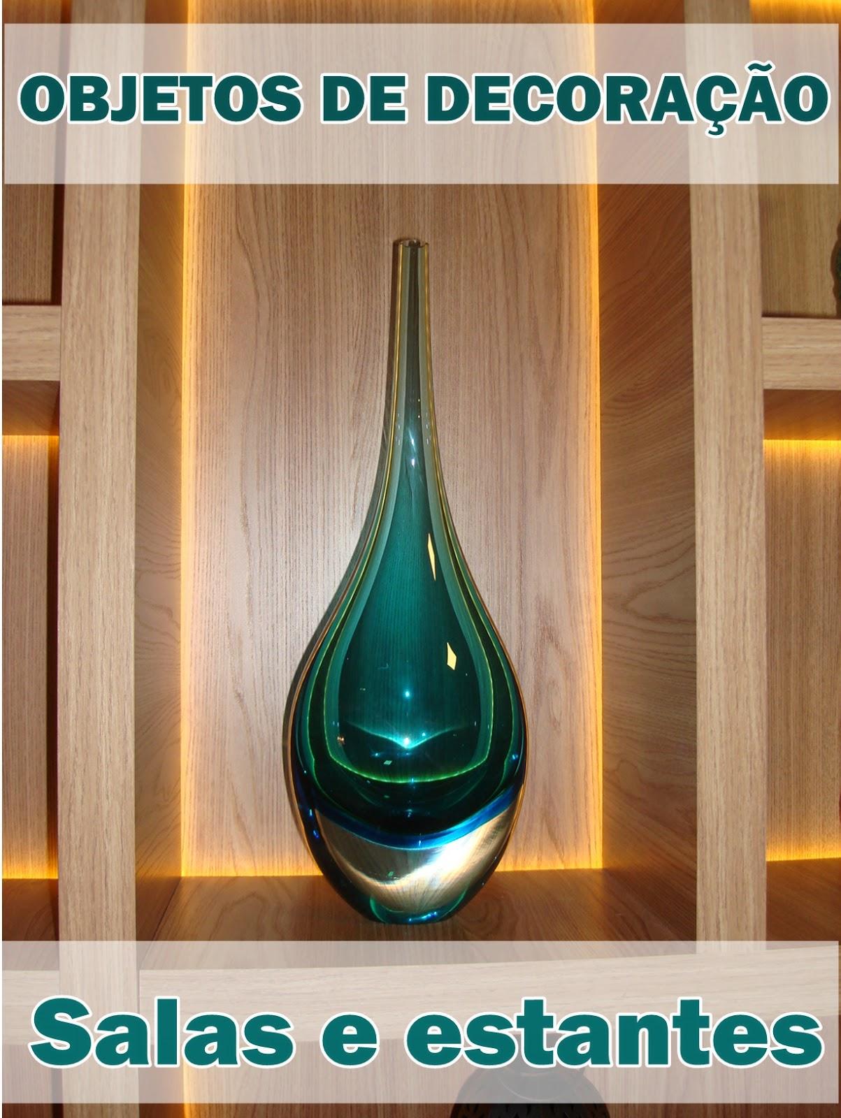 Objetos de decora o para salas e estantes jeito de for Objetos decorativos para salon