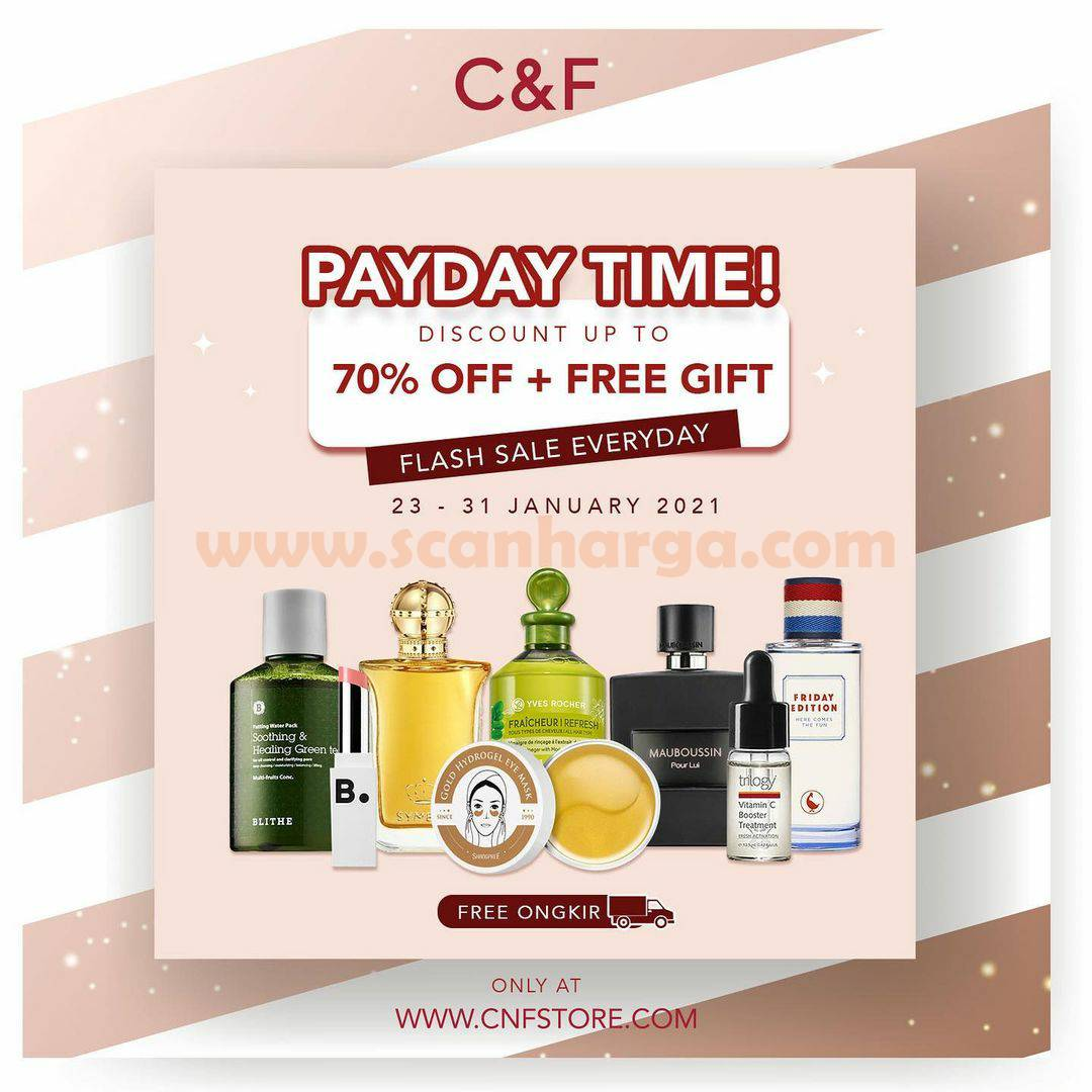 C&F Promo Payday! Flash Sale up to 70% Off + Free Gift