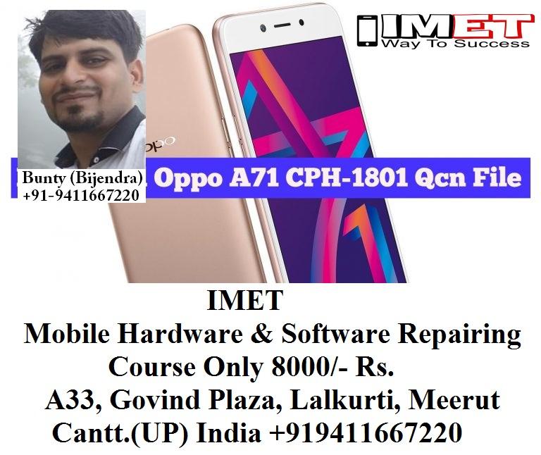 Oppo A71 CPH-1801 Qcn File For Network Unlock IMEI Repair