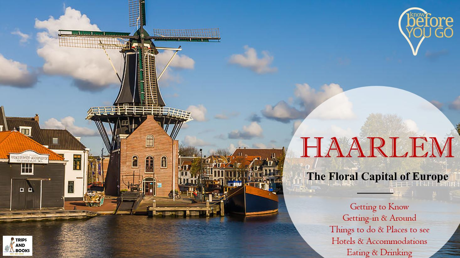 Haarlem Holland Here S All You Need To Know About The