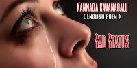 Best 25 Sad Status - Kannada kavanagalu - English poem