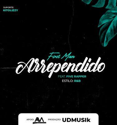First Men – Arrependido (feat. Five Rapper)