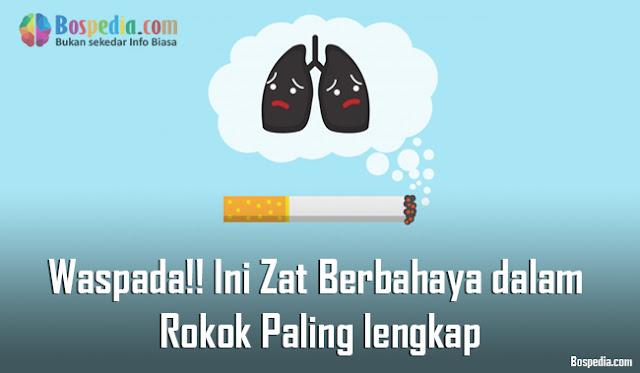 Ini Zat Berbahaya dalam Rokok Paling lengkap Waspada!! Ini Zat Berbahaya dalam Rokok Paling lengkap