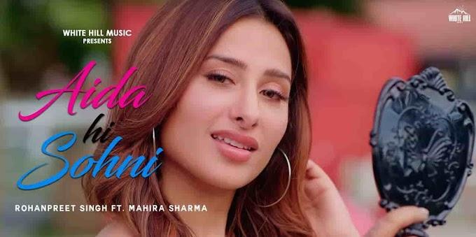 Aida Hi Sohni Song Lyrics - Rohanpreet Singh