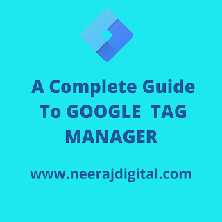 A Complete Guide to Google Tag Manager