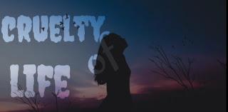 Poem on Cruelty Of Life
