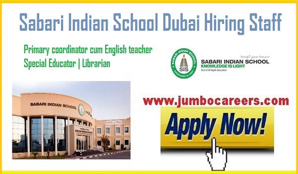 Urgent Dubai jobs, Teachers jobs in Dubai, sabari Indian school jobs with salary,Job Vacancies at Sabari Indian School Dubai | SIS Dubai latest Jobs