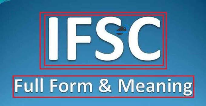 IFSC Full Form | Full Form Of IFSC | What is full form IFSC
