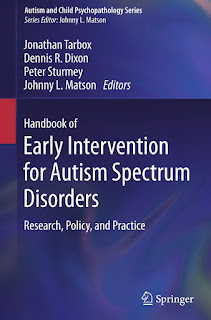 Handbook of Early Intervention for Autism Spectrum Disorders Research, Policy, and Practice